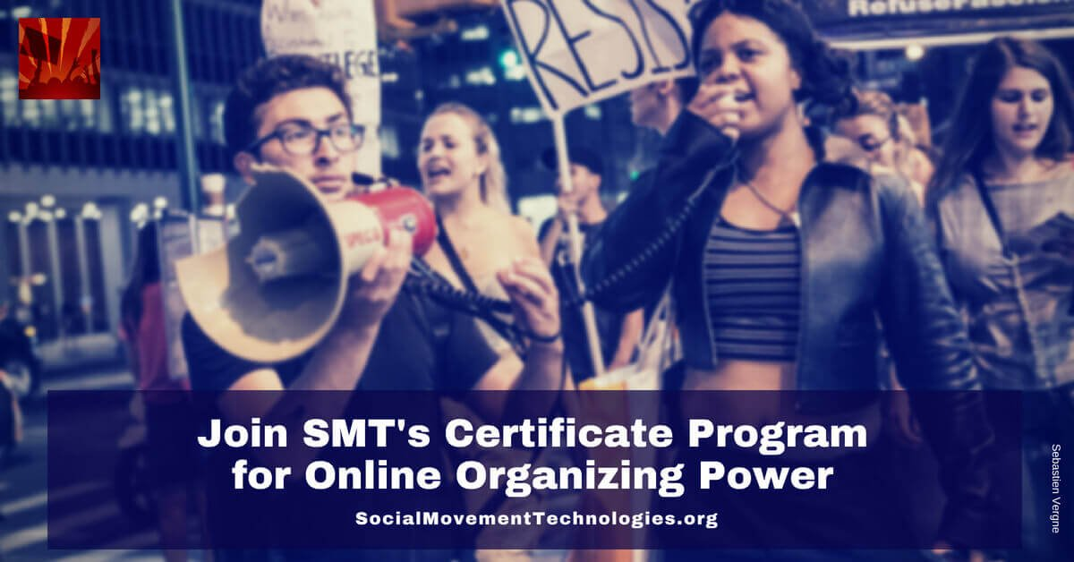 Social Movement Technologies - SMT's Digital Campaigning Certificate